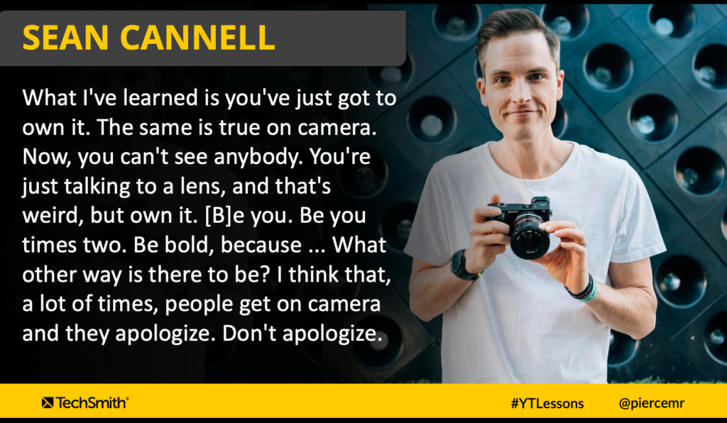 Sean Cannell te anima a apoyarte en las partes atrevidas de tu personalidad.