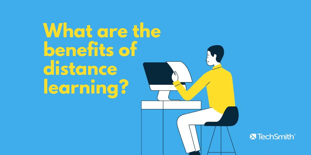 ¿Cuáles son los beneficios del aprendizaje a distancia?