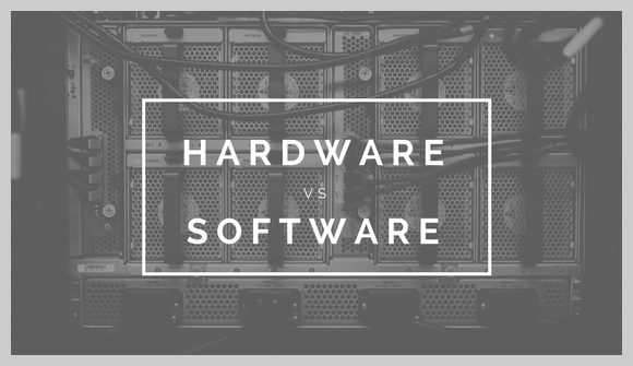 hardware vs software